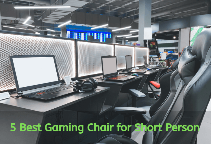 Best Gaming Chair for Short Person