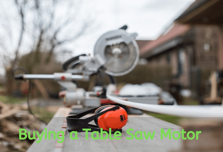 Buying a table saw motor